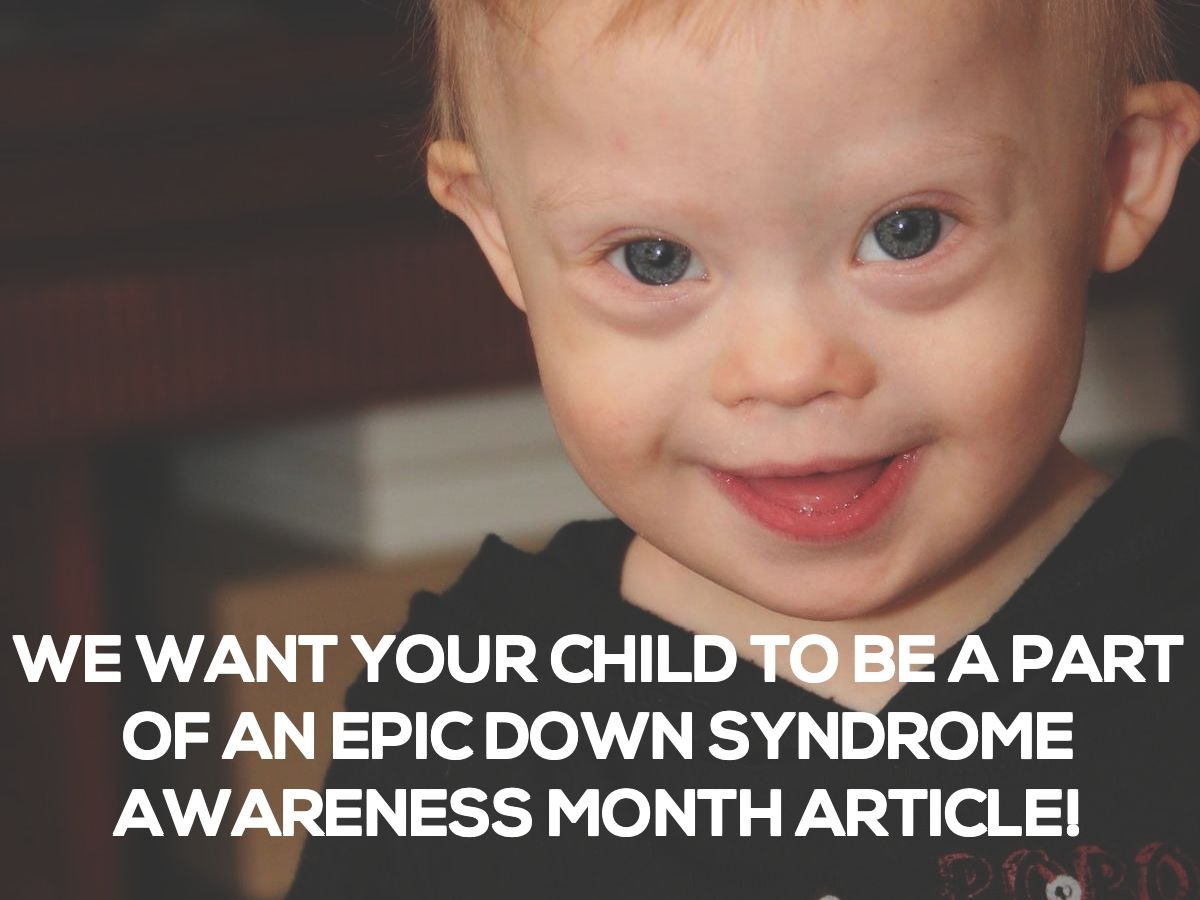 How Your Child Can Be Featured In A Babble Down Syndrome Awareness Article