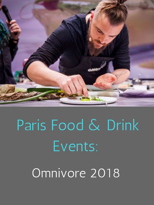 Paris Food & Drink Events: 2018 Omnivore Food and Cocktail Festival
