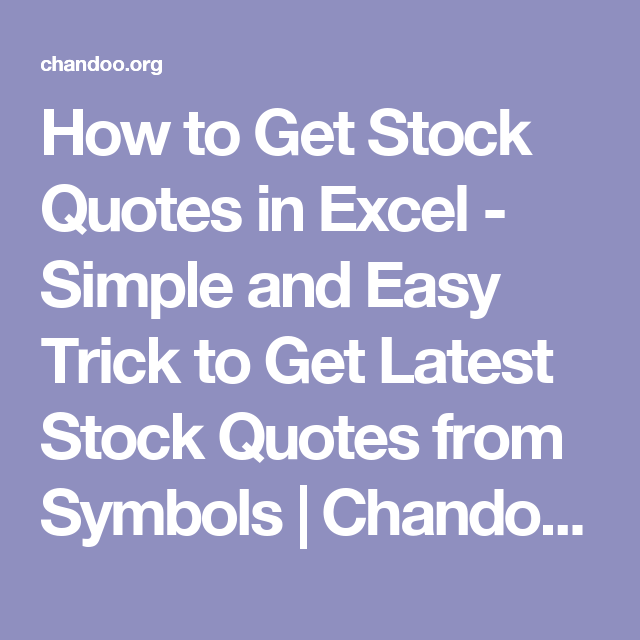 How To Get Stock Quotes In Excel Simple And Easy Trick To Get