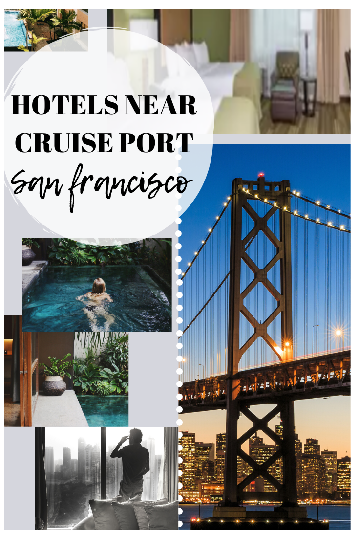Hotels near the Port of San Francisco | Cruise Port Advisor What is the best accomadation at the San Francisco Cruise Port?  #sanfrancisco#hotels#cruiseport #cruise #travel #crusieportadvisor