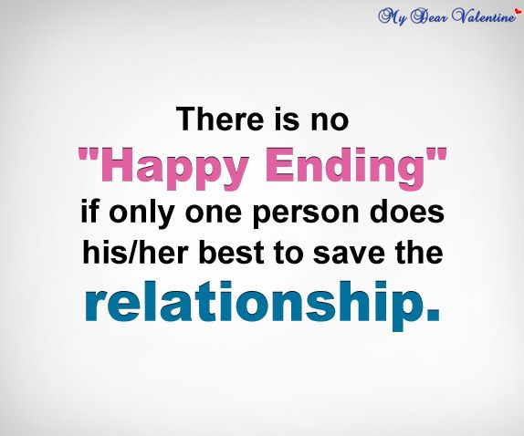 There Is No Happy Ending If Only One Person Does Hisher Best To