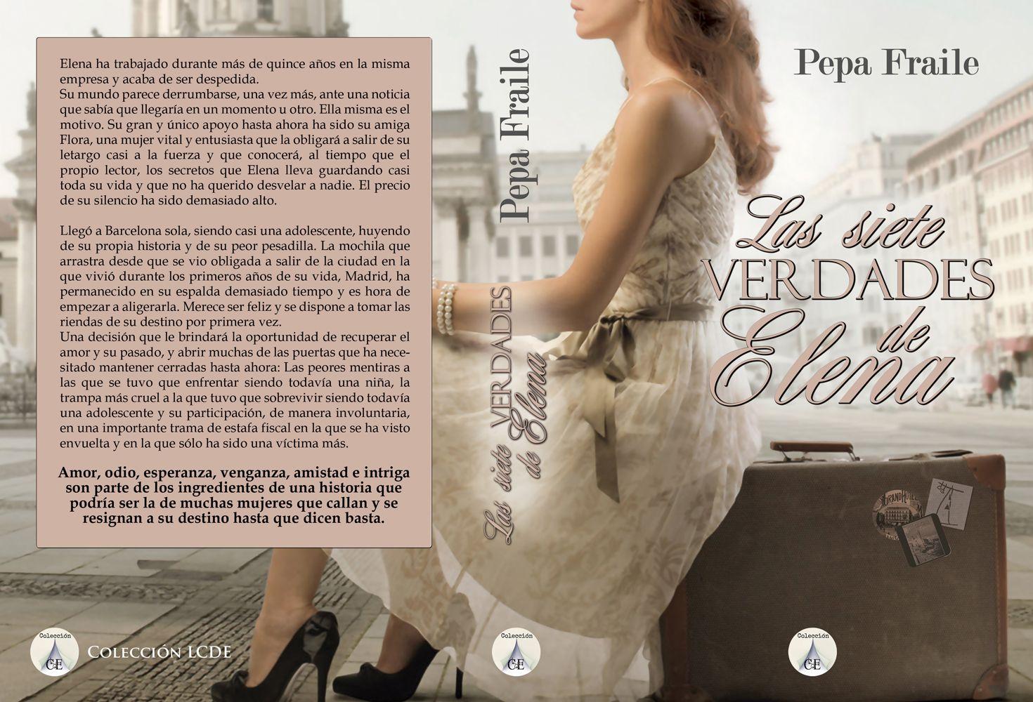 Alicia Vivancos: Las siete verdades de Elena | Pepa Fraile