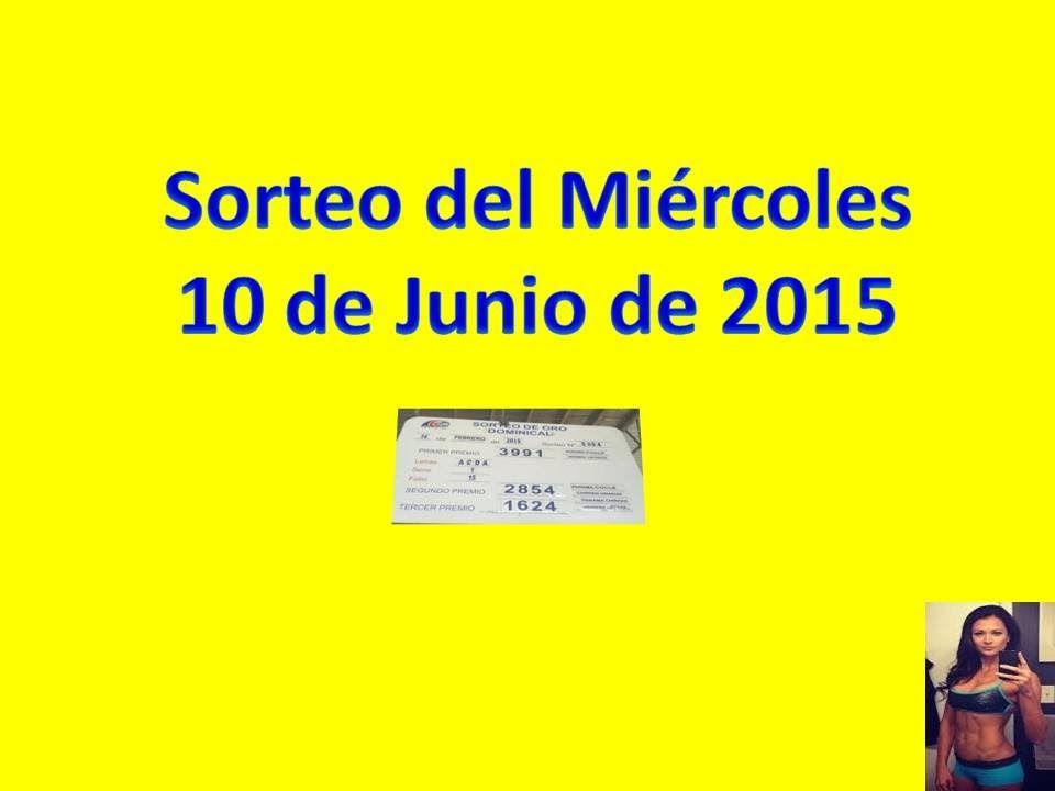 Sorteo Miercoles 10 de Junio 2015 Loteria Nacional de Panamá