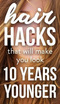 5 Life-Changing Hair Hacks That Will Make You Look