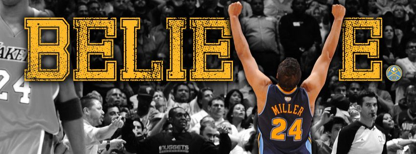 """""""BELIEVE"""" Facebook Cover featuring Nuggets G Andre Miller"""
