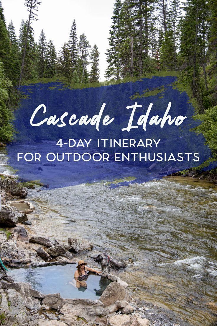4day cascade idaho itinerary for outdoor enthusiasts