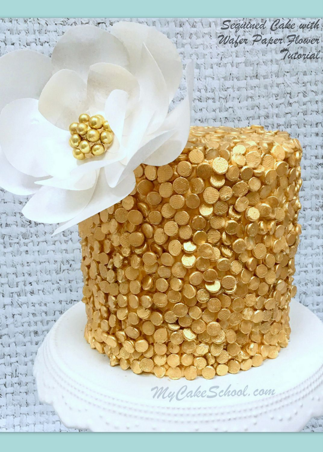 Gold Sequin Cake With Wafer Paper Flower A Video Tutorial
