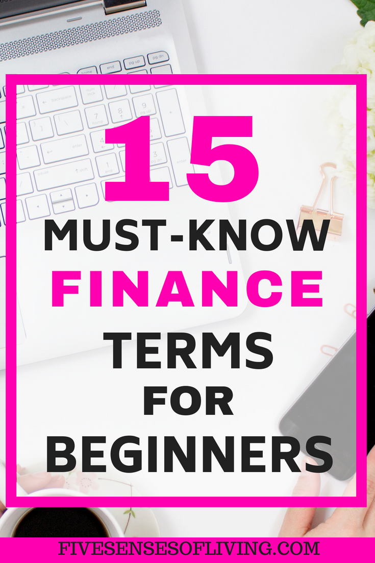 15 Personal Finance Terms We All Need To Know Personal Finance Finance Term Life Insurance Quotes