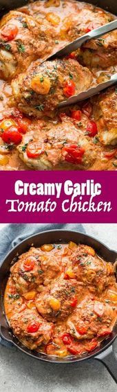 Creamy Garlic Tomato Chicken is going to be perfect for you and your family at d...  - Fitness food...