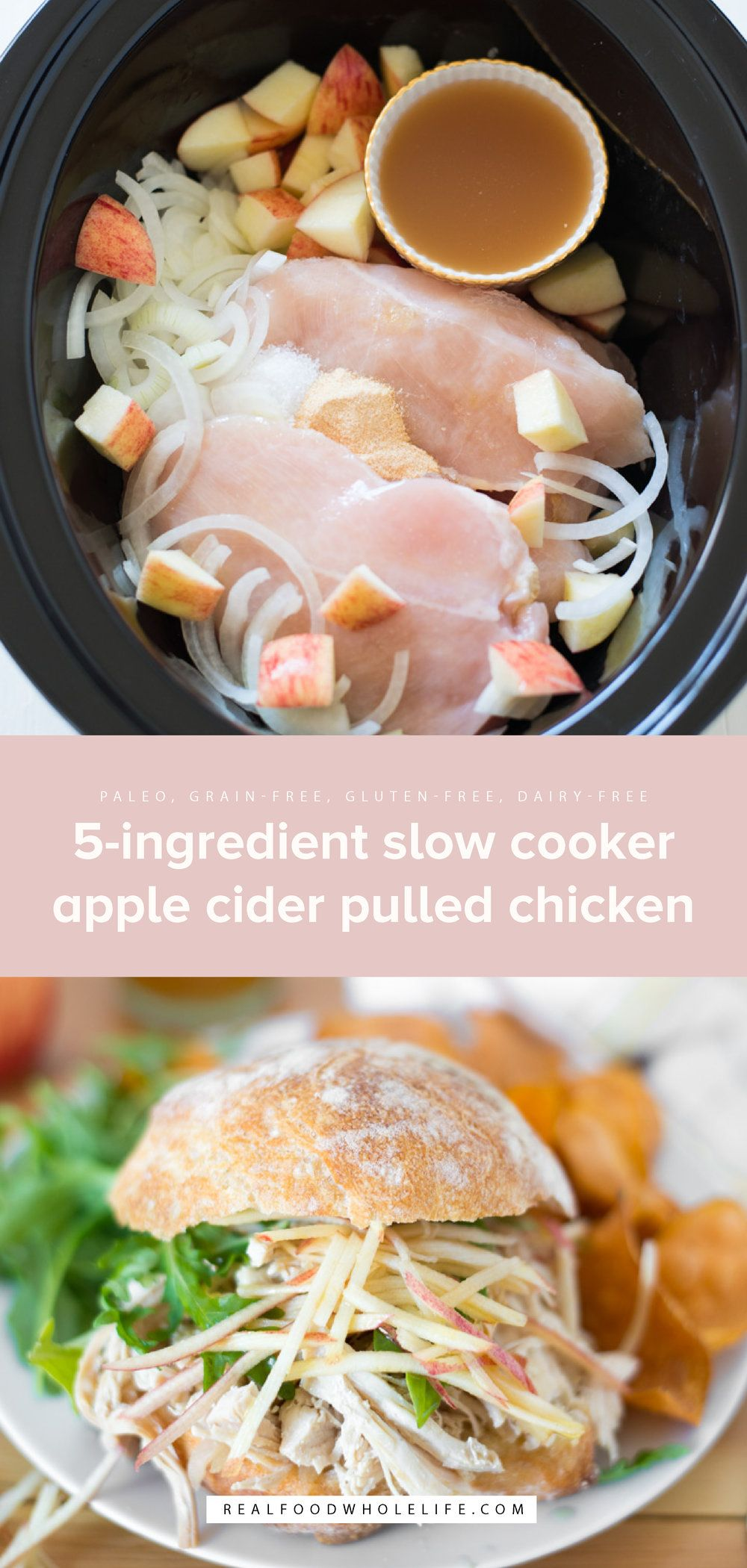 5-Ingredient Slow Cooker Apple Cider Pulled Chicken — Real Food Whole Life