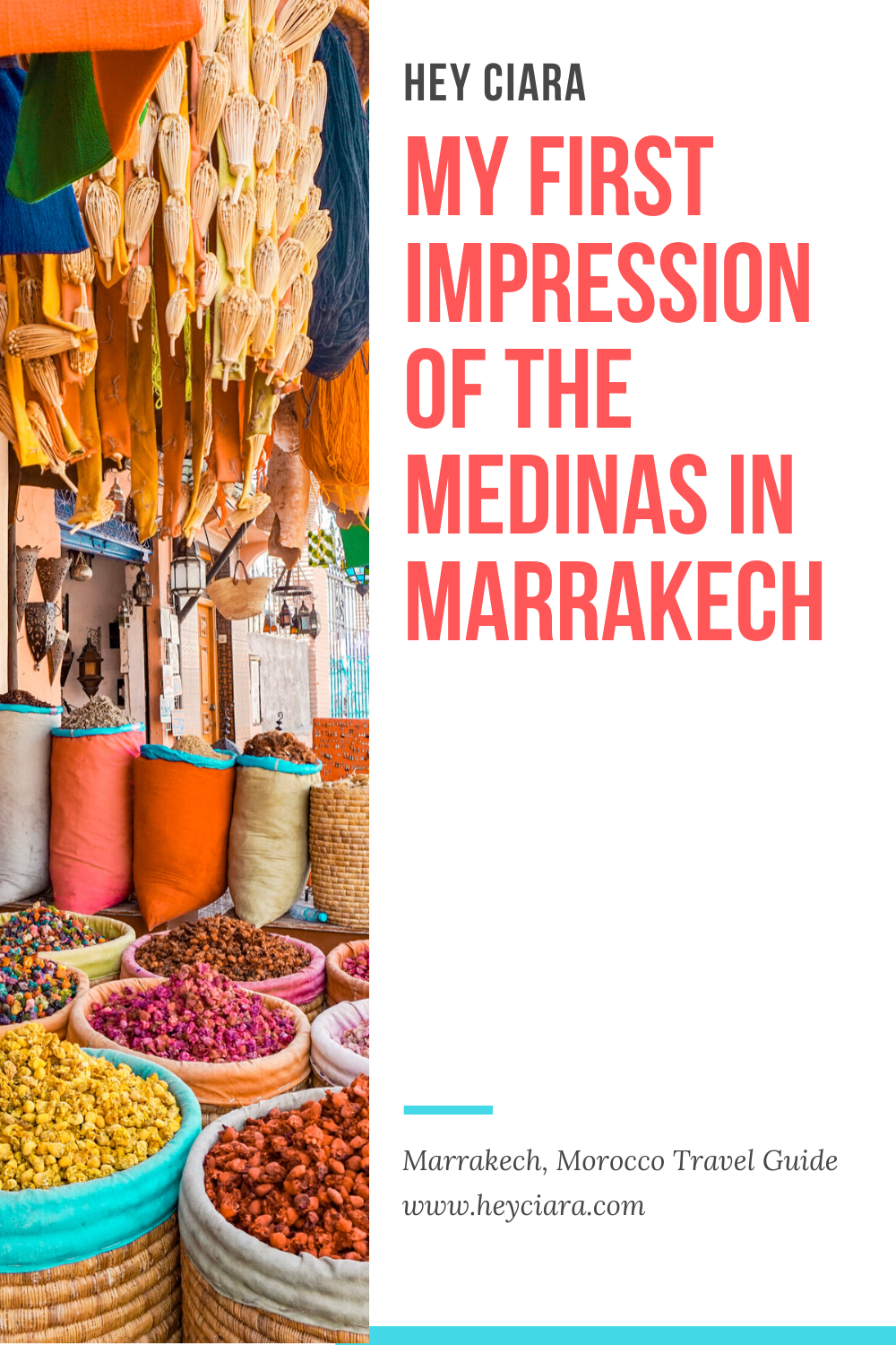 My First Impression Of The Medinas In Marrakech Morocco Hey Ciara In 2020 Quick Weekend Getaways Ciara And I Morocco