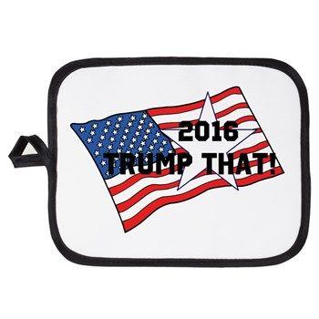 TRUMP THAT 2016 Potholder