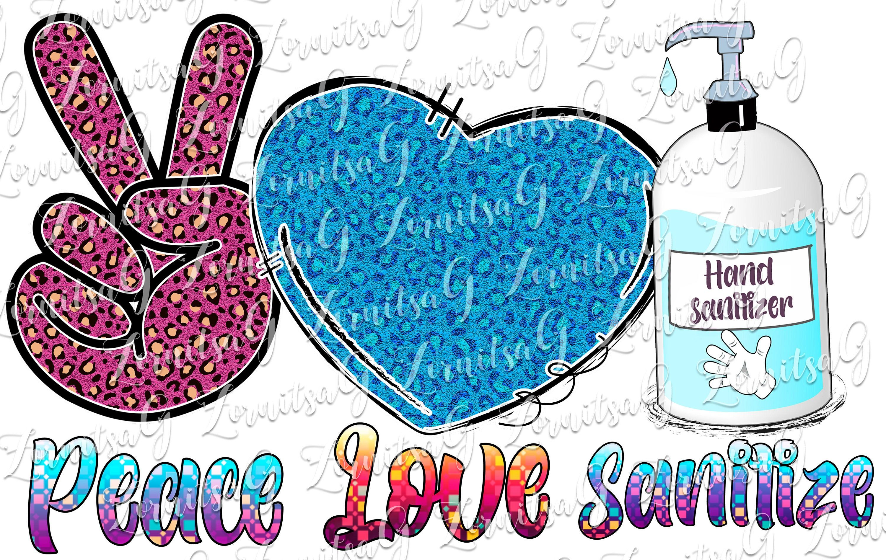 Peace Love Sanitize Sublimation Designs Downloads Clipart Png Etsy In 2020 Peace And Love Clip Art Templates Printable Free