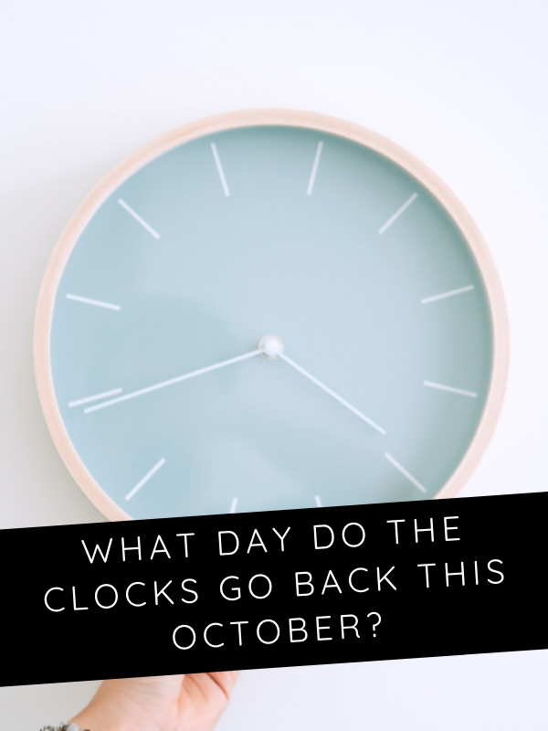 What Day Do The Clocks Go Back This October Clock Clocks Go Back Daylight Savings Time