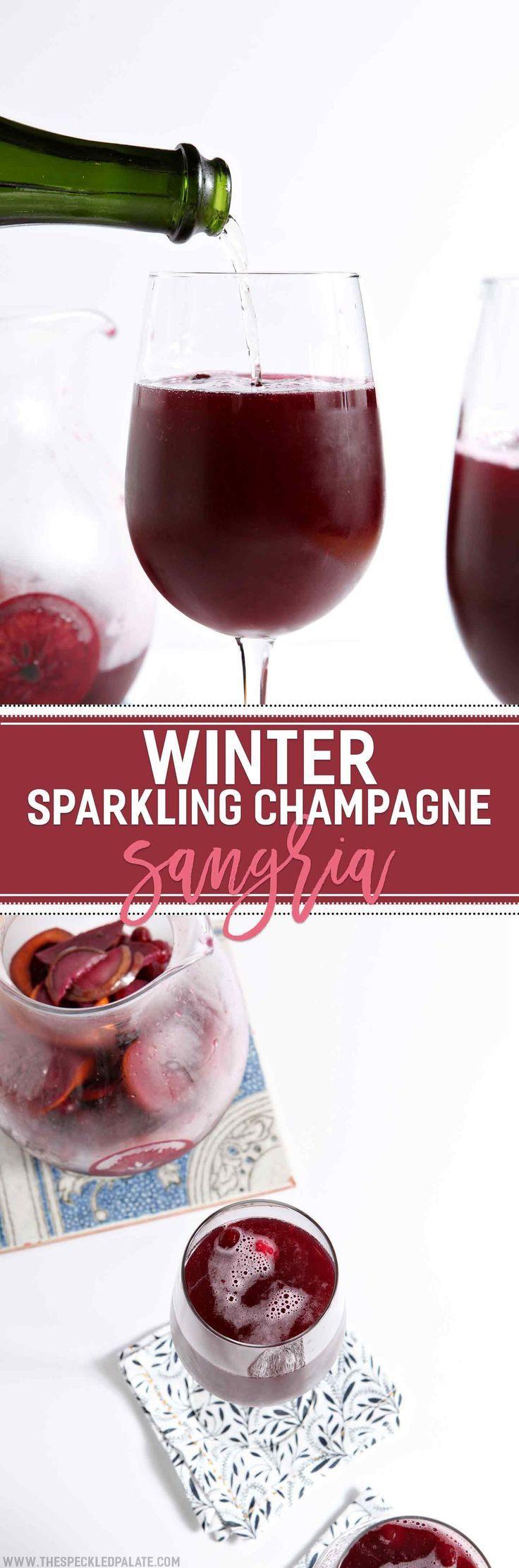 Winter Sparkling Champagne Sangria Recipe Champagne Sangria Food Sangria