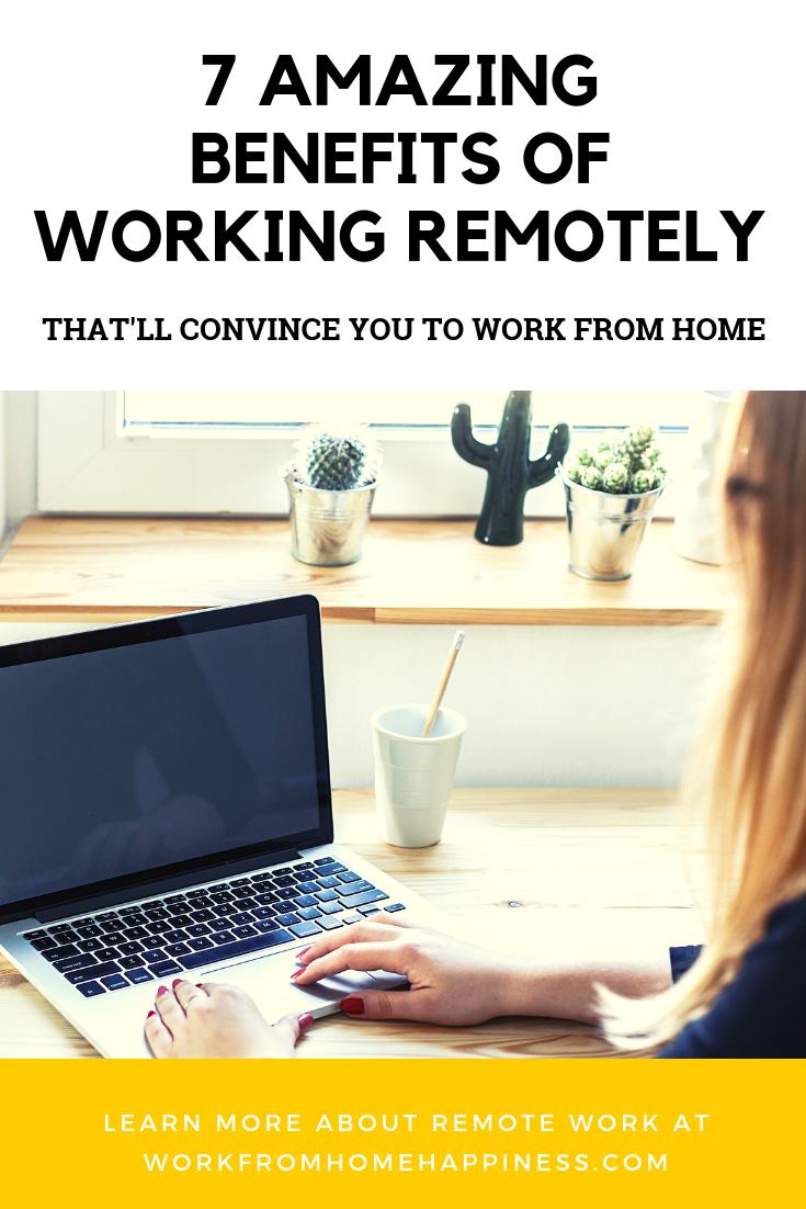 7 Amazing Benefits Of Remote Work