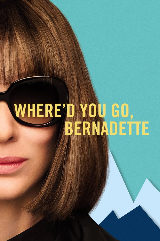 Download Film Whered You Go Bernadette 2019