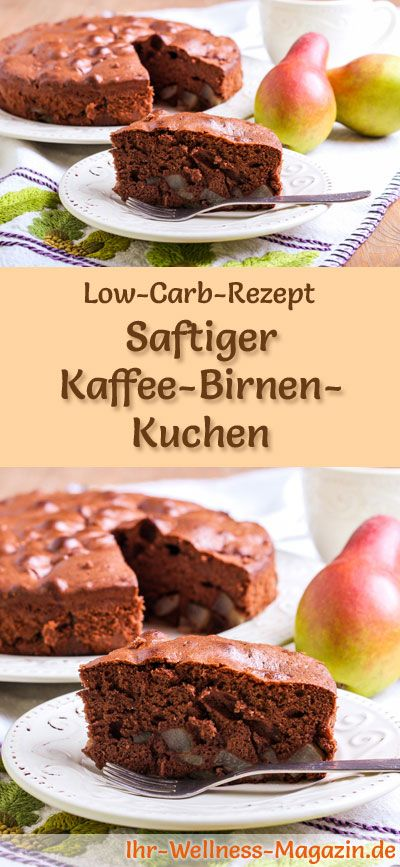 saftiger low carb kaffee birnen kuchen rezept ohne. Black Bedroom Furniture Sets. Home Design Ideas