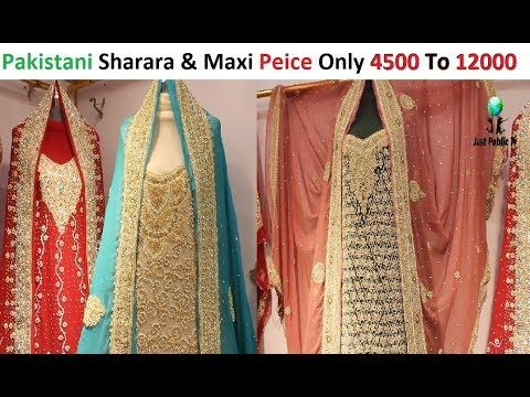 03407dfacb Low Price Pakistani Bridal Sharara And Maxi in Jama Cloth Market - YouTube