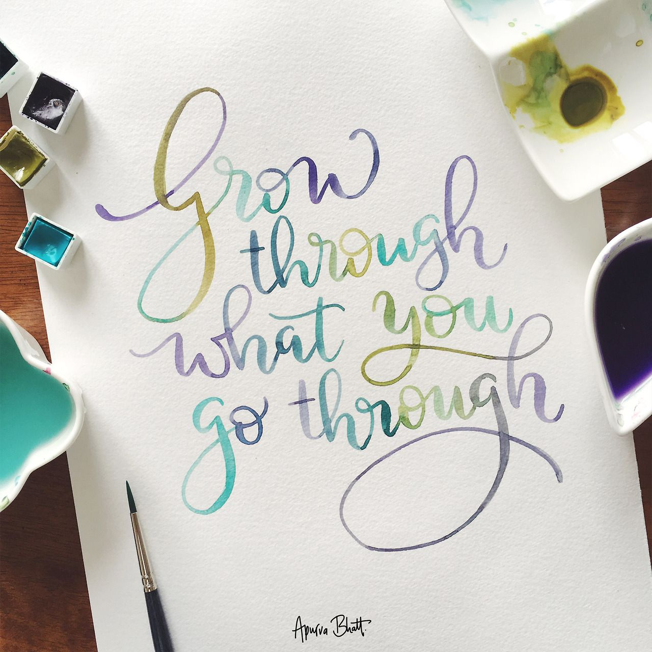 Letterit Grow Through What You Go Through Watercolour