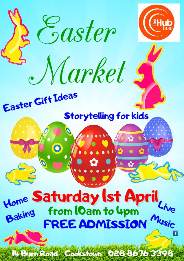 Easter market at the hub cookstown saturday 1st april admission easter market at the hub cookstown saturday 1st april admission free find negle Images