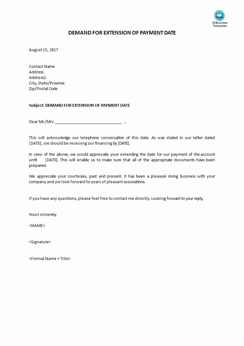 Demand For Payment Letter Template Beautiful Demand Letter For Extension Of Payment Date Lettering Payment Date Letter Templates