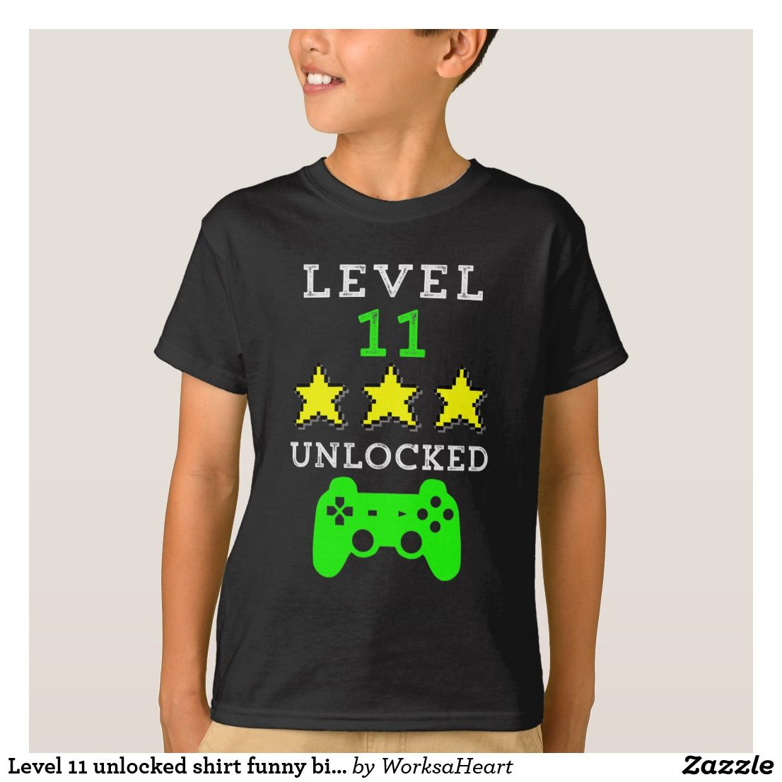 Level 11 Unlocked Shirt Funny Birthday Boys Tshirt Zazzle Co Uk Birthday Boy Shirts Funny Birthday Shirts Birthday Shirts