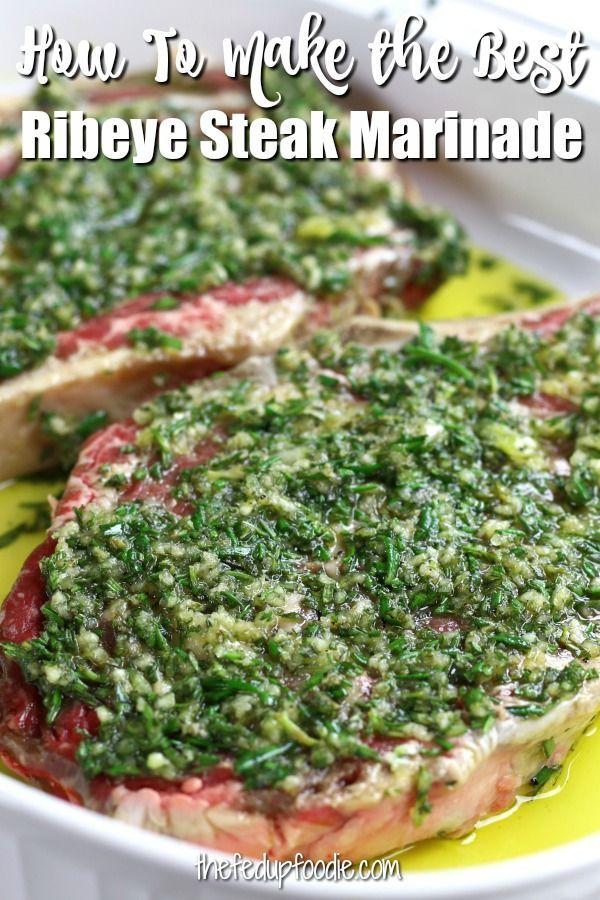 How To Make The Best Rib Eye Steak Marinade- The Fed Up ...