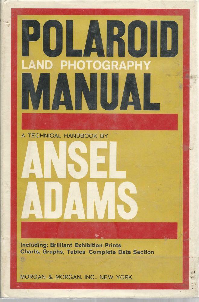 Ansel Adams Polaroid Manual 1963 Prints Charts Graphs Data Tables ...