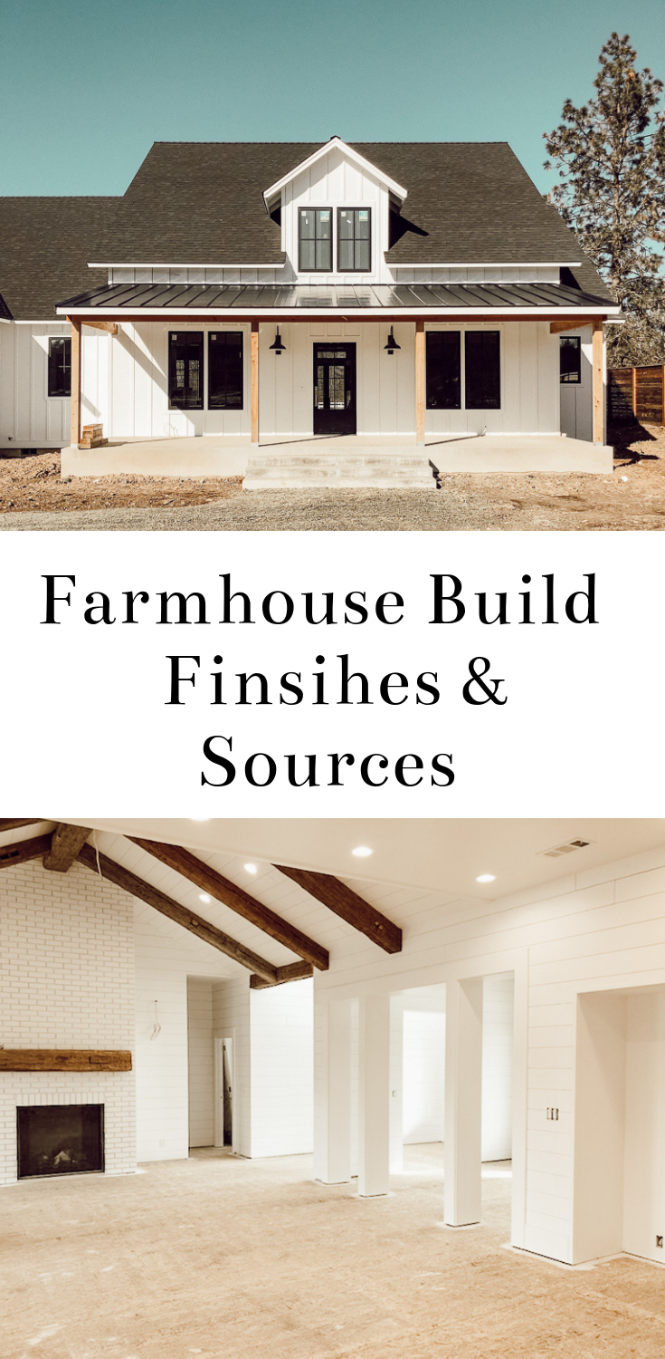 Farmhouse Build Finishes And Sources