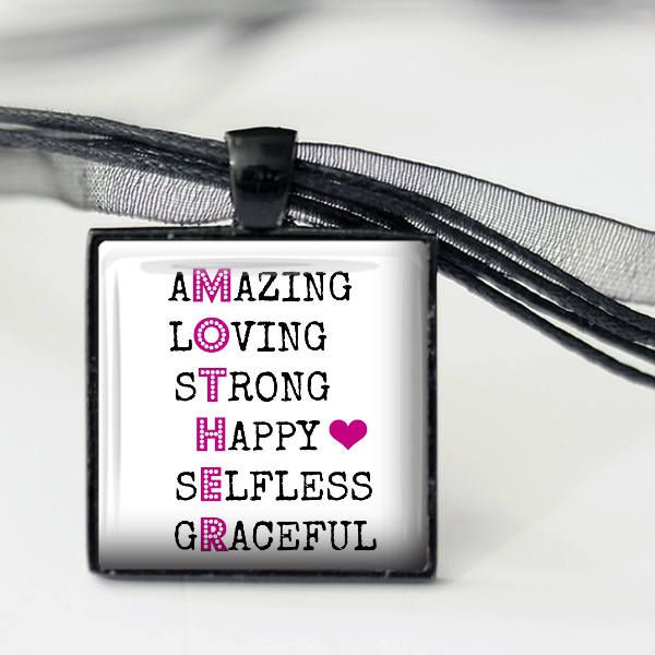 Mother - Message Pendant, Necklace or Key Chain - Amazing, Loving, Strong, Happy, Selfless, Graceful - Mother's Day by Analiese on Etsy