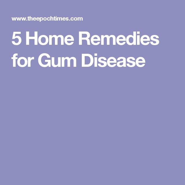 5 Home Remedies for Gum Disease
