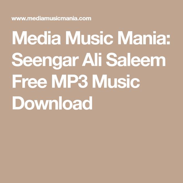 Media Music Mania: Seengar Ali Saleem Free MP3 Music Download