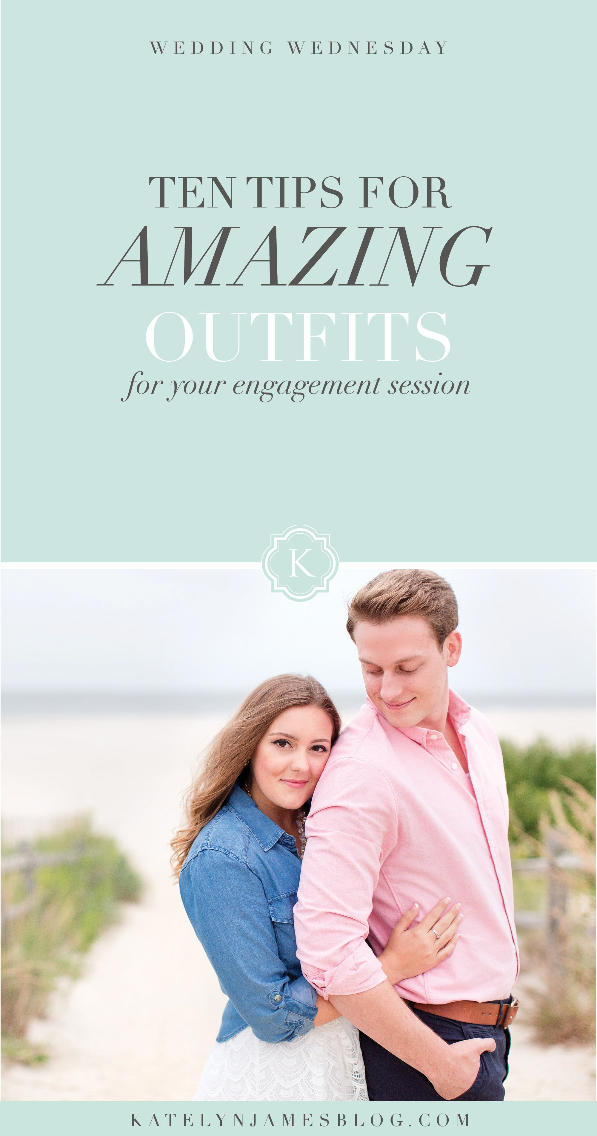 Ten Tips for Amazing Engagement Outfits | Virginia Wedding Photographer | Katelyn James Photography
