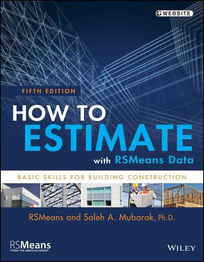 A practical, hands-on guide to real-world construction estimating - estimate sheet