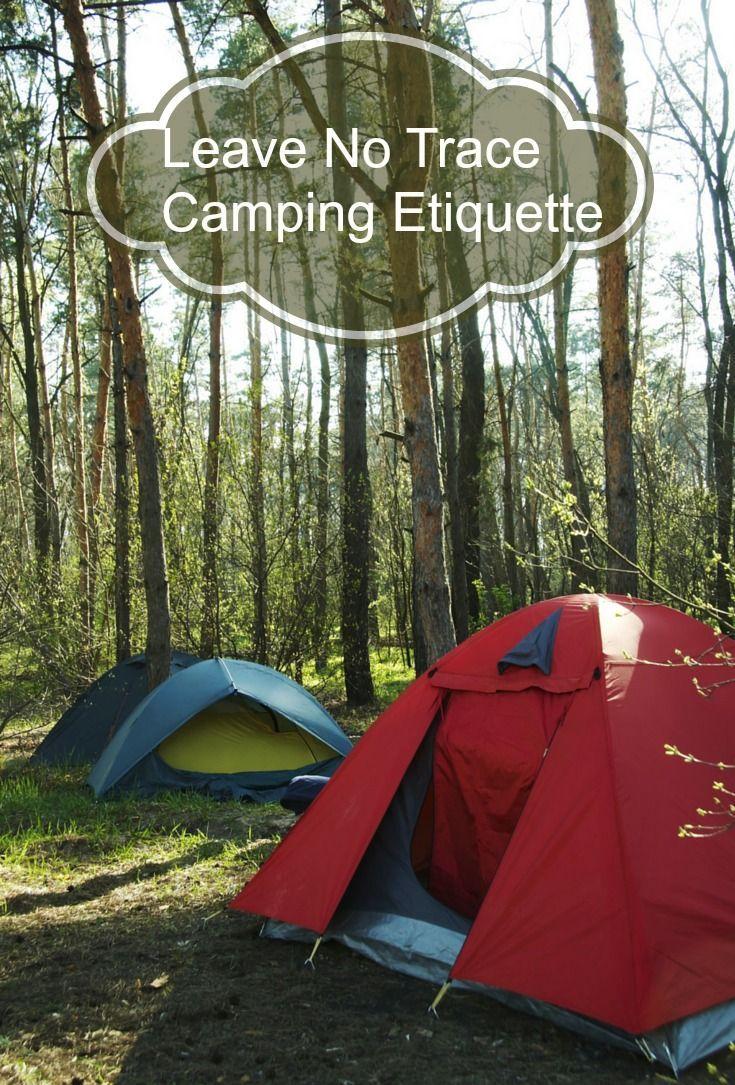 Leave No Trace Camping Etiquette Etiquette