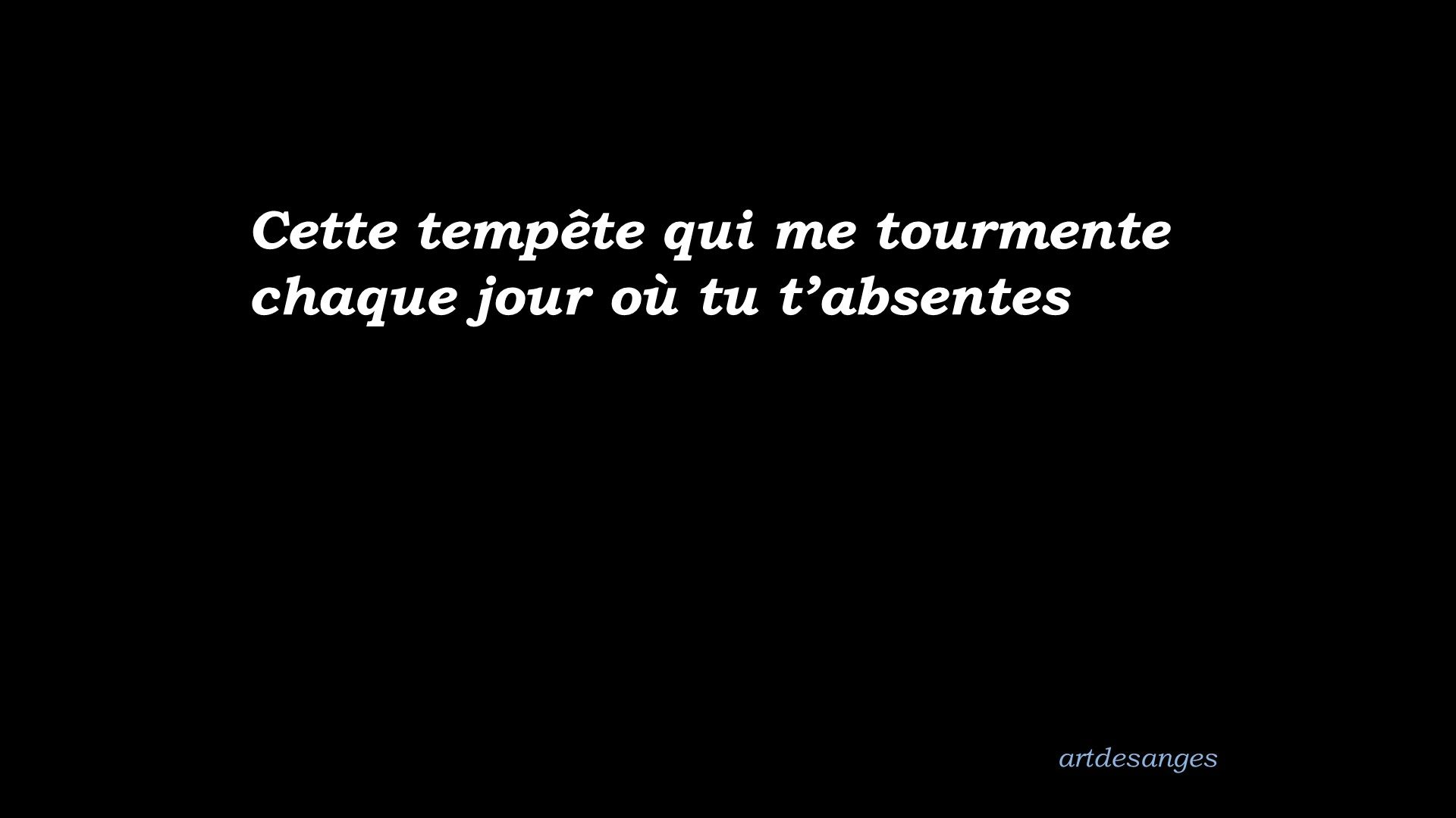 Absence Manque Citation Tempete Amour