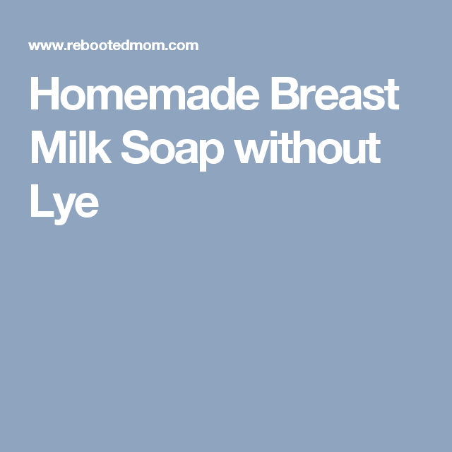 Pin On Things To Do With Breast Milk-3310