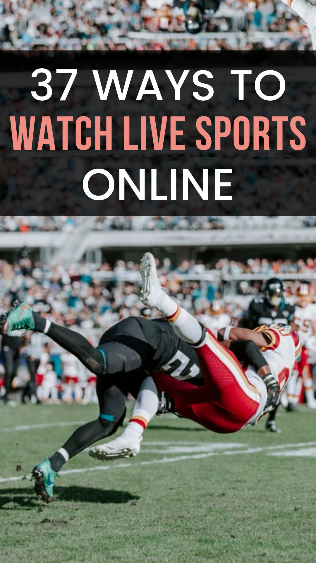 37 Ways to Watch Live Sports Online bradsdeals nfl