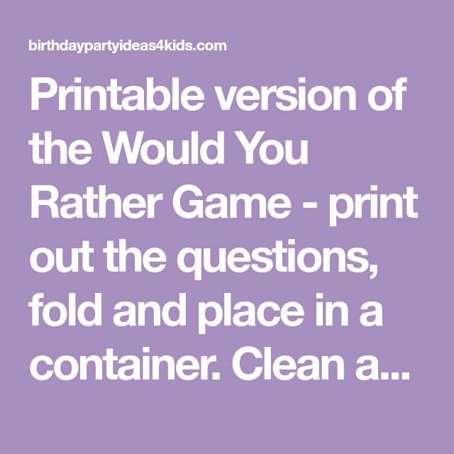 photograph about Would You Rather Printable named Printable edition of the Would Oneself As an alternative Recreation - print out