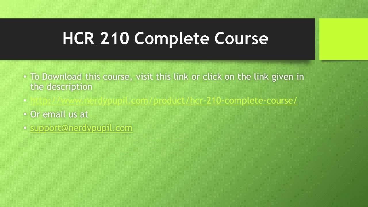 HCR 210 Complete Course
