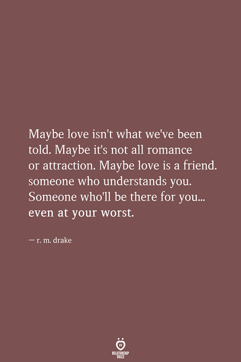 Maybe love isn't what we've been told.