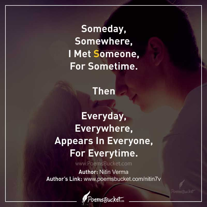 Someday, Somewhere, I Met Someone - Short Love Poem | Art pieces in