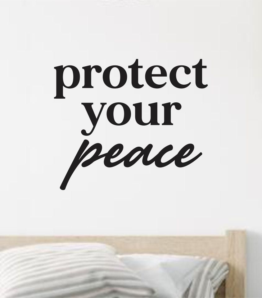 Protect Your Peace V2 Wall Decal Sticker Vinyl Art Wall Bedroom Home Decor Inspirational Motivational Boys Girls Teen School Relax Yoga - gold