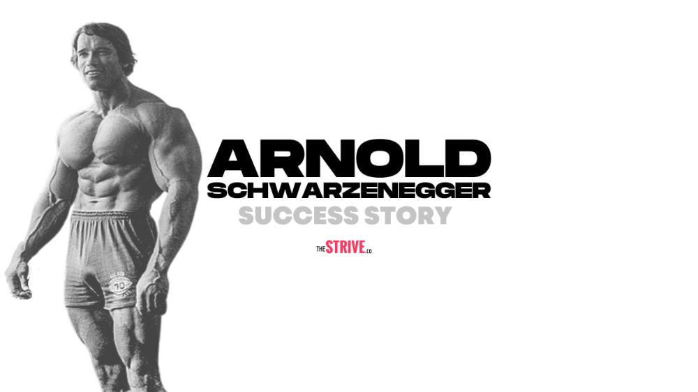 Arnold Schwarzenegger Success Story Arnold Schwarzenegger Success Stories Schwarzenegger