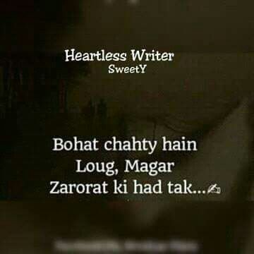 Exactly     Sub log matlabi hote hai :) each and every