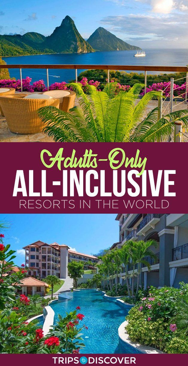 Adult-Only All-Inclusive Resorts For Your Next Stress Free