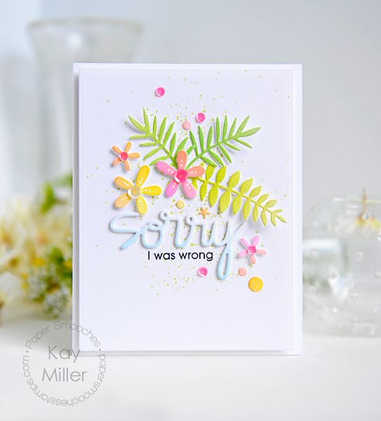 Sorry card by Kay Miller for Paper Smooches - Sorry word die, Foliage 2 dies…