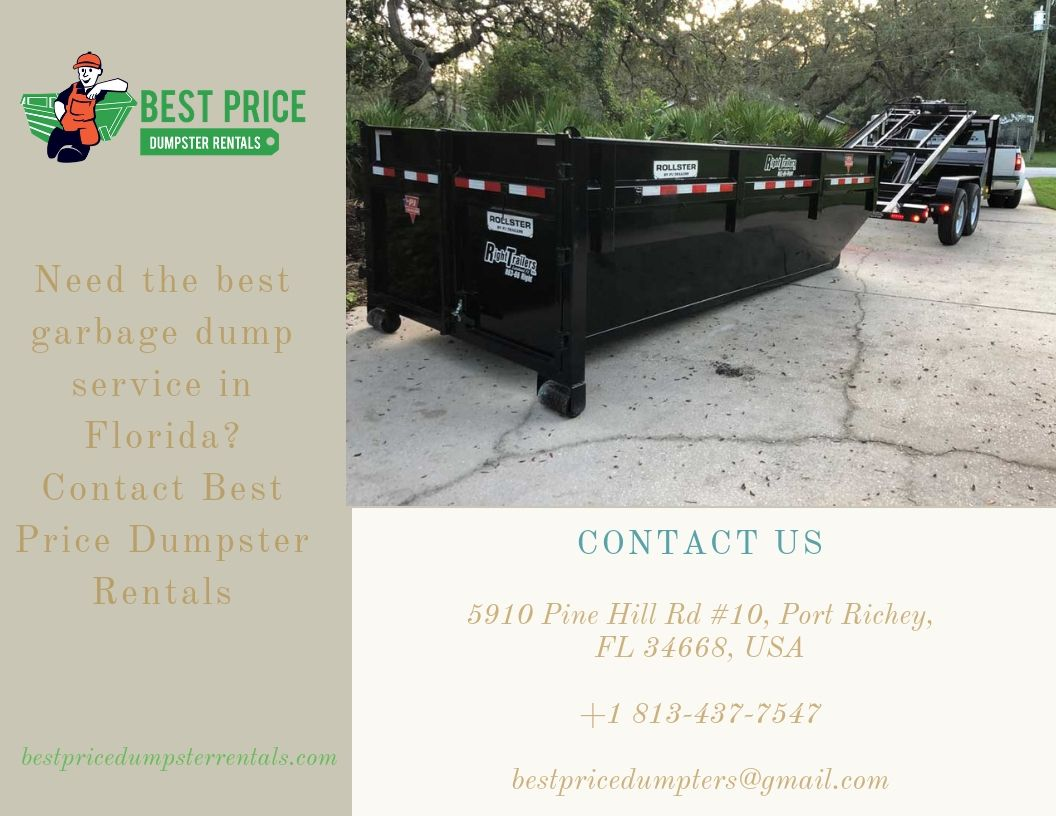 Best Price Dumpster Rentals Is A Leading Waste Removal Service Company In Tampa Fl Contact Us Now Dumpster Rental Dumpster Rental