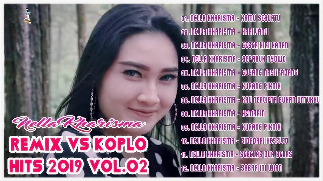 Nella Kharisma Dangdut Koplo Vs Dangdut Remix 2019 Vol 02